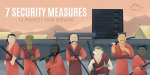 7 Security Measures to Protect Your Servers